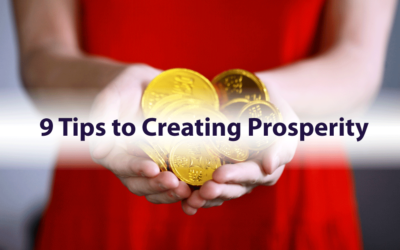 9 Tips to Creating Prosperity