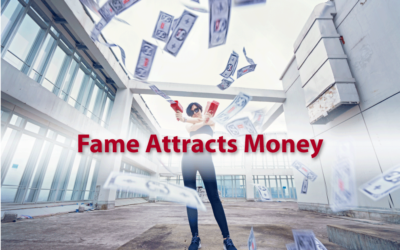 Fame Attracts Money