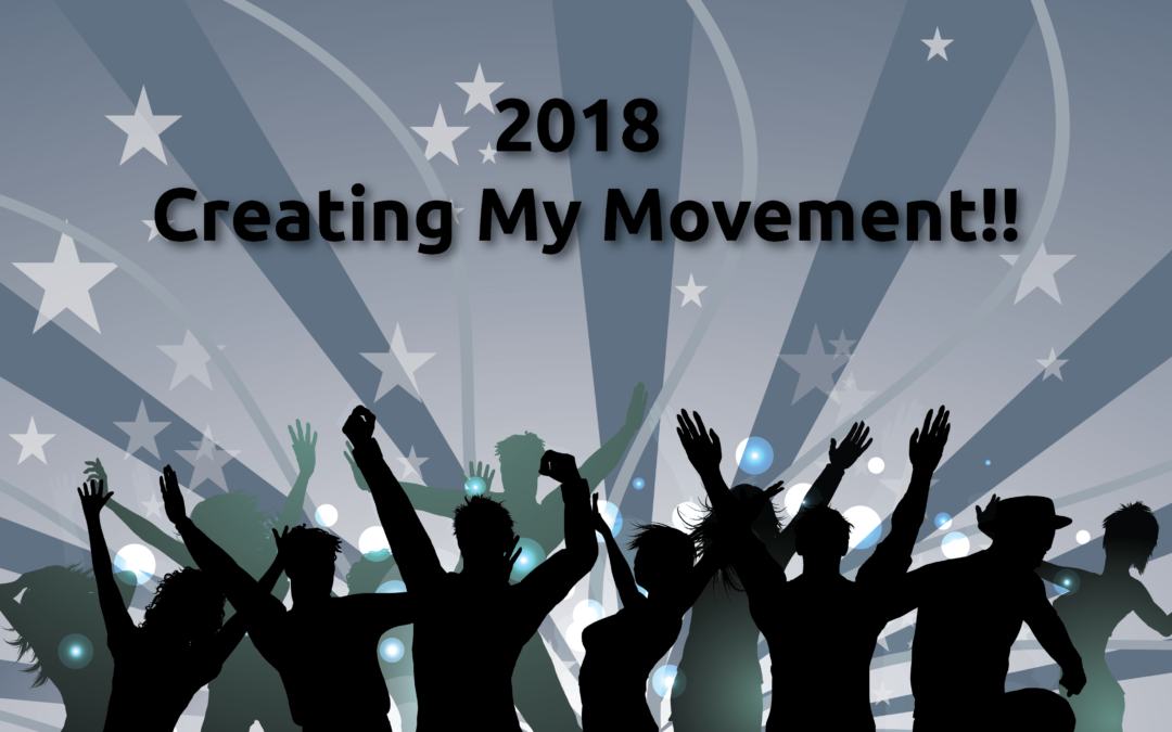 2018 The Year of the Movement: Are You In?