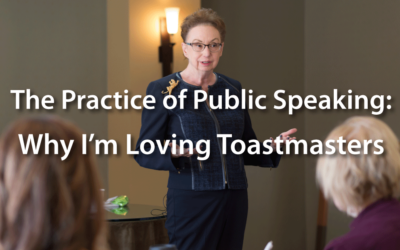 The Practice of Public Speaking: Why I'm Loving Toastmasters